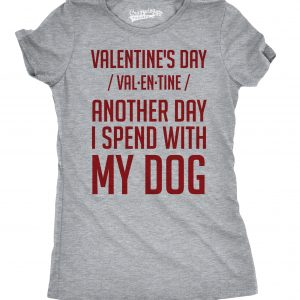 Another Valentine's Day Spent With My Dog T-shirt - Mens Small
